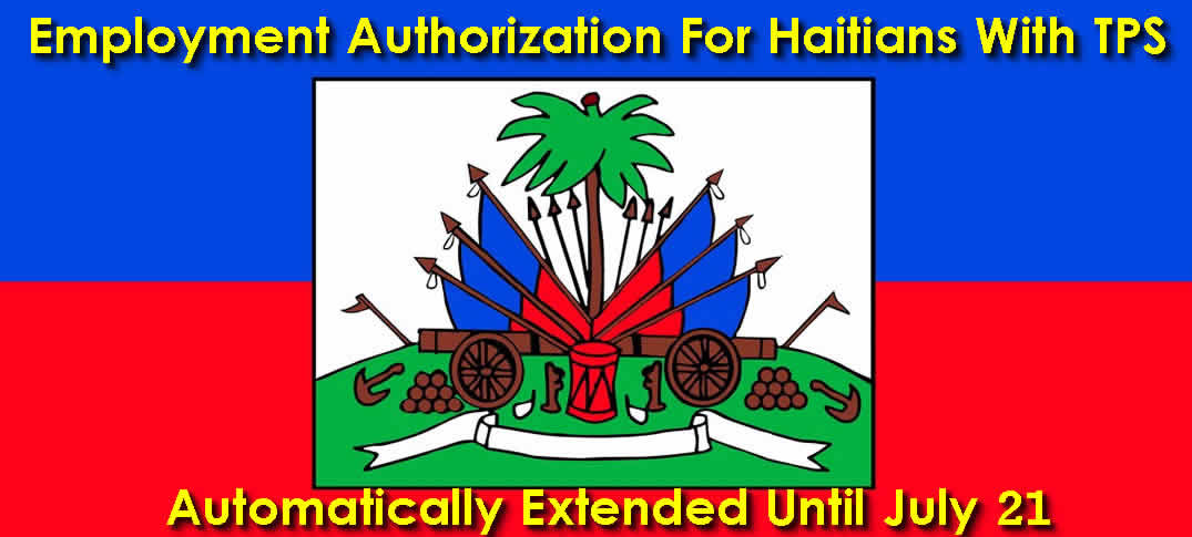 Employment Authorization For Haitians With TPS Automatically Extended Until July 21, 2018
