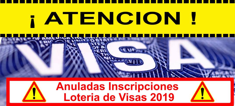 Anuladas Inscripciones A la Lotería De Visas 2019