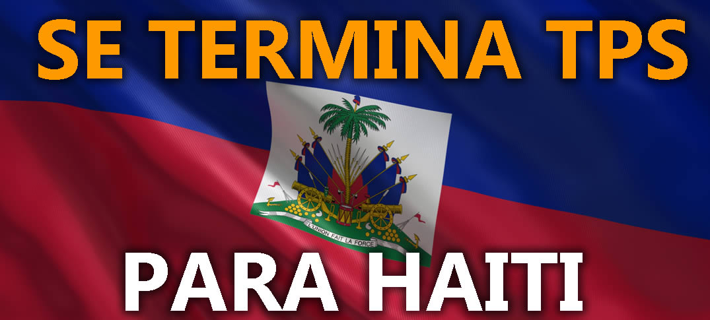 Estados Unidos Revoca Estatus de Protección Temporal (TPS) Para Haitianos
