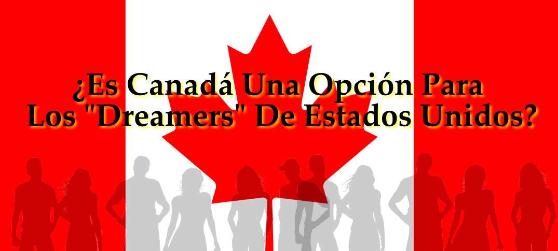 ¿Es Canadá Una Opción Para Los