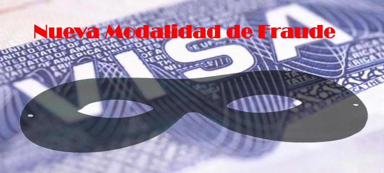 Nuevas Modalidades de Fraude con Visas