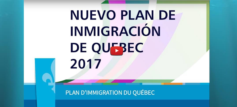 Nuevo Plan de Inmigración 2017 Quebec Canadá