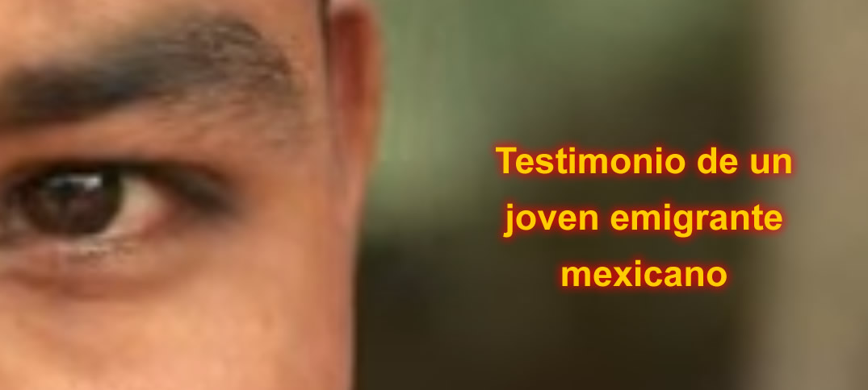Historia de inmigrante mexicano