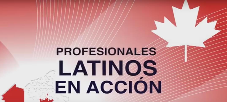 Profesionales Latinos que Triunfan en Canadá