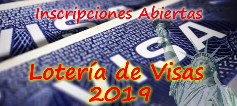 Inscripciones Abiertas Lotería de Visas 2019
