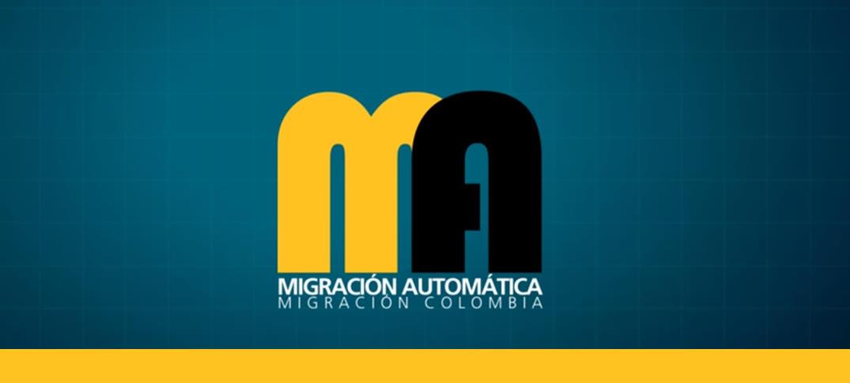 Migración Automática un Servicio en Colombia