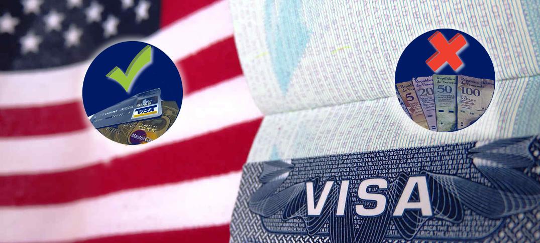 Solicitantes de Visa en Venezuela No Podrán Pagar con Bolívares