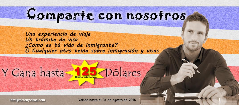 Participa y Gana Hasta 125 Dólares Escribiendo para Inmigracionyvisas.com