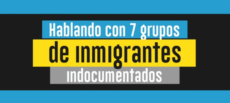 Siete Grupos o Tipos de Inmigrantes Indocumentados en Estados Unidos