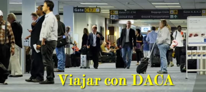 Cinco Puntos Para Viajar Con DACA
