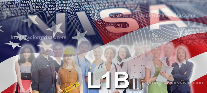 Visa L-1B para Transferencia de Profesionales Especializados Dentro de Una Misma Empresa