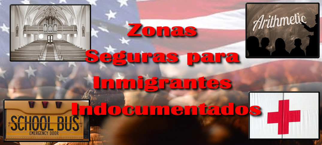 Estas son las Zonas Sensibles para Indocumentados Estadounidenses